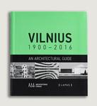 Small vilnius 1900 2016. architekturos gidas